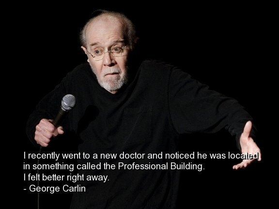 George Carlin, Best, Quotes, Sayings, Wise, Brainy, Wisdom