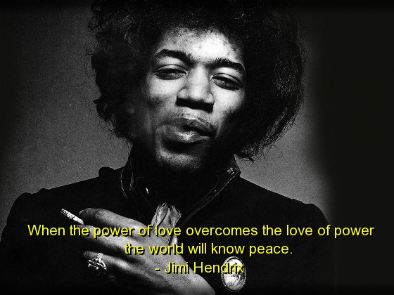 jimi hendrix, quotes, sayings, deep, wise, love, peace