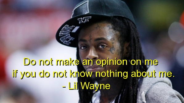 Lil Wayne Quotes About Love And Life