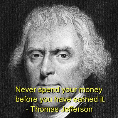 Thomas Jefferson Money Quotes Thomas Jefferson Money