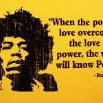 cute, quotes, life, sayings, love, jimi hendrix