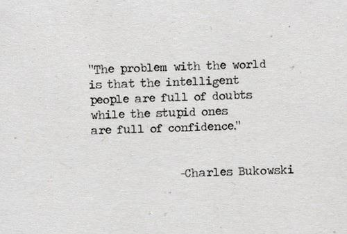 life, quote, sayings, best, famous, charles bukowski