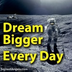 daily inspirational quotes, sayings, dream bigger