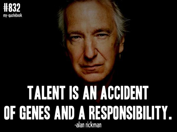 Alan Rickman, Quotes, Sayings, Talent, Genes