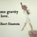 albert einstein, quotes, sayings, gravity, falling in love