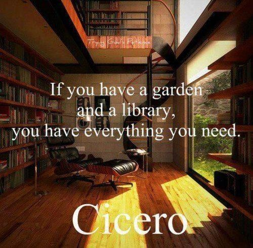 Cicero Quotes Sayings Garden Library Wisdom Fav