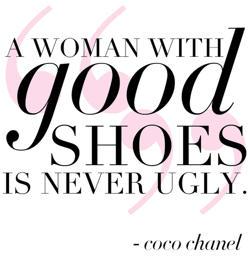 http://favimages.net/wp-content/uploads/2013/06/coco-chanel-quotes-sayings-good-shoes-woman.png