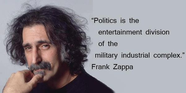 frank zappa quotes sayings politics quote fav images amazing pictures. Black Bedroom Furniture Sets. Home Design Ideas