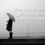 goodbye, quotes, sayings, beautiful, relationships