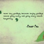 goodbye, quotes, sayings, peter pan, quote, famous