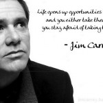 jim carrey, quotes, sayings, life, opportunities, meaningful
