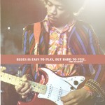 jimi hendrix, quotes, sayings, blues, music, deep
