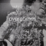 jimi hendrix, quotes, sayings, love, power, peace, celebrity