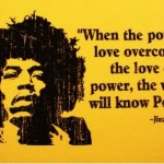 jimi hendrix, quotes, sayings, power of love, great