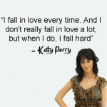 katy perry, quotes, sayings, falling in love