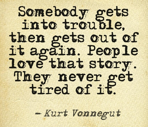 kurt vonnegut, quotes, sayings, life, trouble, story