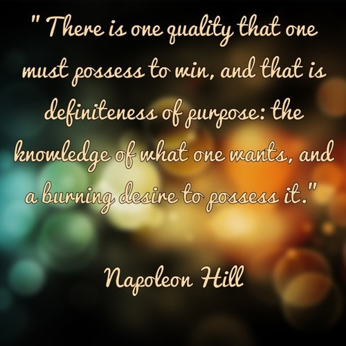Napoleon Hill Quotes Sayings Purpose Life Wise Fav Images New Quotes Purpose Of Life