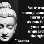quotable, quotes, sayings, unguarded thoughts, buddha