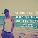 rapper, big sean, quotes, sayings, pretty face, heart