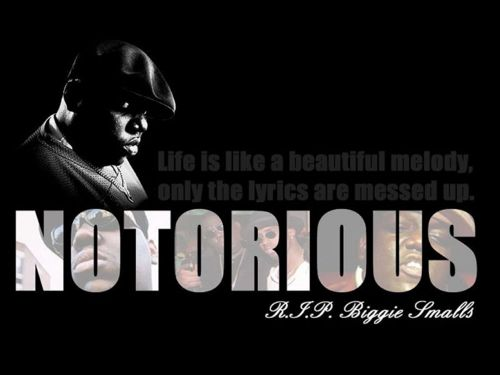 Rapper, Biggie Smalls, Quotes, Sayings, On Life
