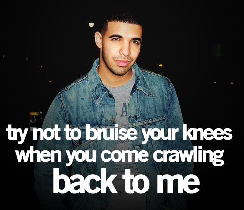 Drake Rapper Quotes: Rapper, Drake, Quotes, Sayings, True, Love, Quotes