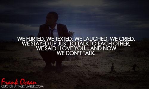 Rapper, Frank Ocean, Quotes, Sayings, Broken Love, Sad