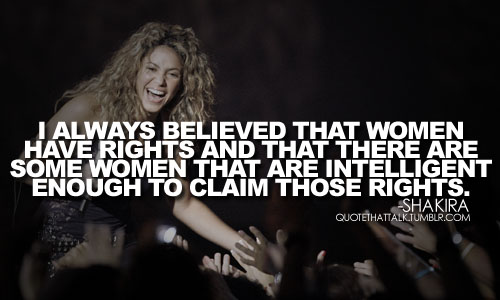 shakira, quotes, sayings, women, rights | Fav Images ...