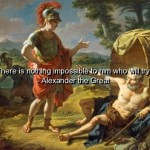 alexander the great, quotes, sayings, try, motivational quote, great