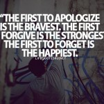 apology, quotes, sayings, first apologize is the bravest
