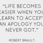 apology, quotes, sayings, life, robert brault