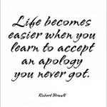 apology, quotes, sayings, life, wise quote