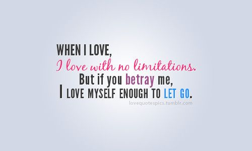 Funny Quotes About Betrayal: Betrayal, Quotes, Sayings, Love, Let Go