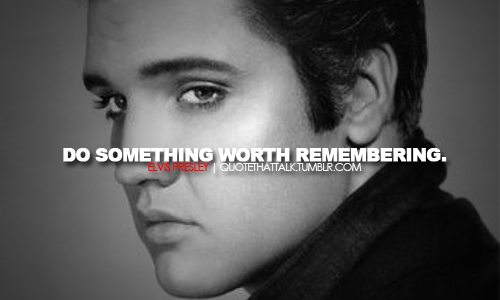 Elvis Presley Quotes