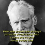 george bernard shaw, quotes, sayings, keep yourself clean, wisdom