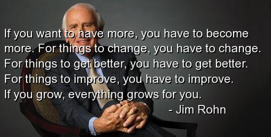 Jim Rohn Quotes Sayings Change Quote Great Wisdom