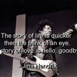 jimi hendrix, quotes, sayings, life, love, story, song