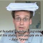 john green, quotes, sayings, favorite, smart, quote