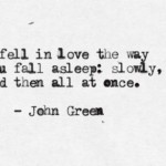 john green, quotes, sayings, great, love quote