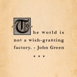 john green, quotes, sayings, world, short quote