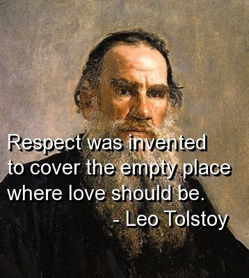 leo tolstoy quotes sayings love respect awesome quote - Polling For English Literature Competiton January 2014