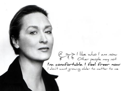 Meryl Davis Quotes Quotesgram: Meryl Streep, Quotes, Sayings, I Am Comfortable, Celebrity