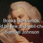 samuel johnson, quotes, sayings, brainy, books, friends