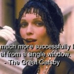 the great gatsby, quotes, sayings, life, look, success