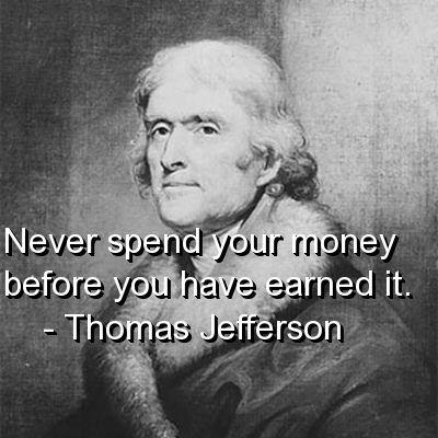 Thomas Jefferson Money Quotes Thomas Jefferson Quotes