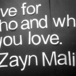 zayn malik, quotes, sayings, live, love, life, favorite quote