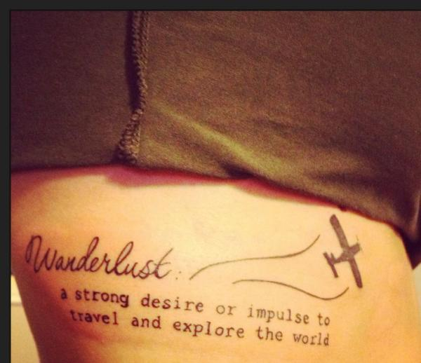 Rib Tattoo, Travel, World, Quote, Lettering