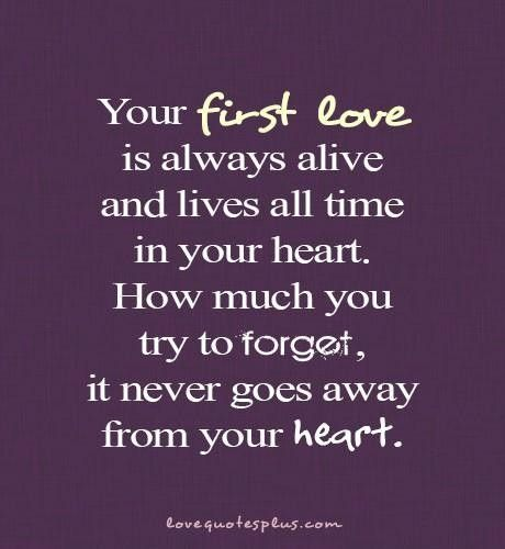 first love quotes, true, best, sayings, heart