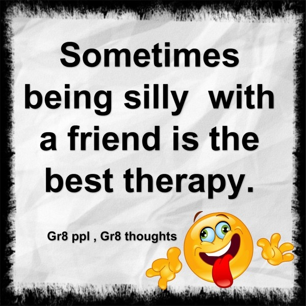 Meaningful Friend Quotes: Silly Quotes, Meaningful, Deep, Sayings, Friends