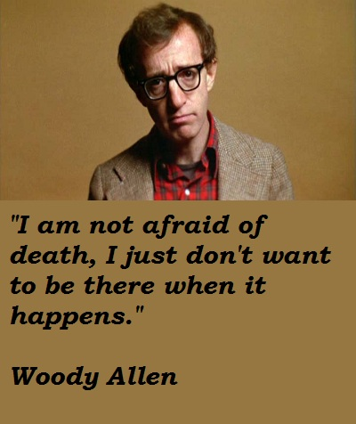 Best Woody Allen Quotes, funny, sayings, death