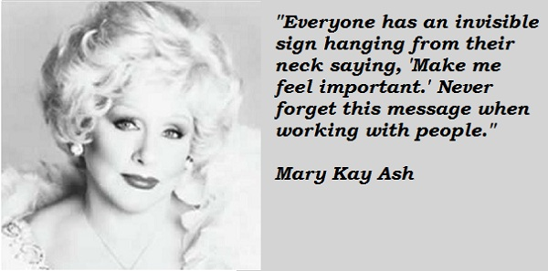 Mary Kay Ash Quotes and Sayings, working, people